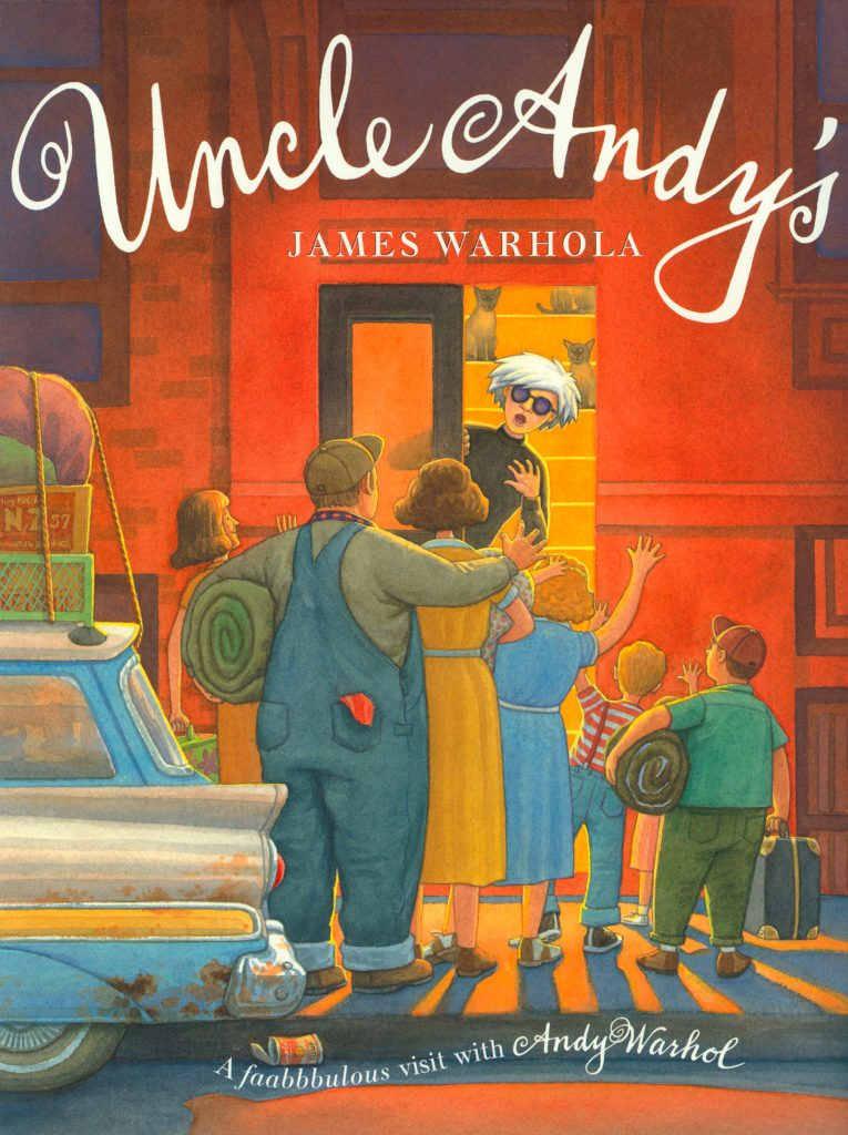 """Uncle Andy's"" cover by James Warhola, Original illustration for Uncle Andy's: A Faabbbulous Visit with Andy Warhol, Watercolor on paper, 2001"