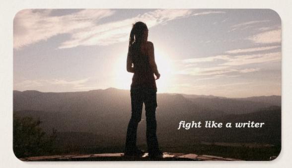 Fight like a writer
